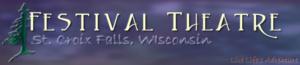 St. Croix Festival Theatre, St Croix Falls WI @ St. Croix Falls   Wisconsin   United States