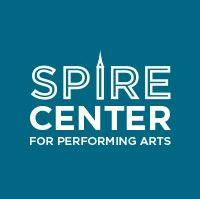 The Spire Center for Performing Arts - Plymouth MA @ Plymouth | Massachusetts | United States